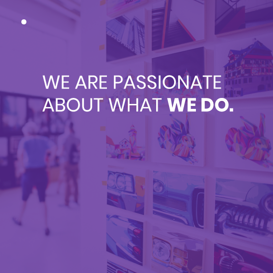 WE-ARE-PASSIONATE--ABOUT-WHAT-WE-DO